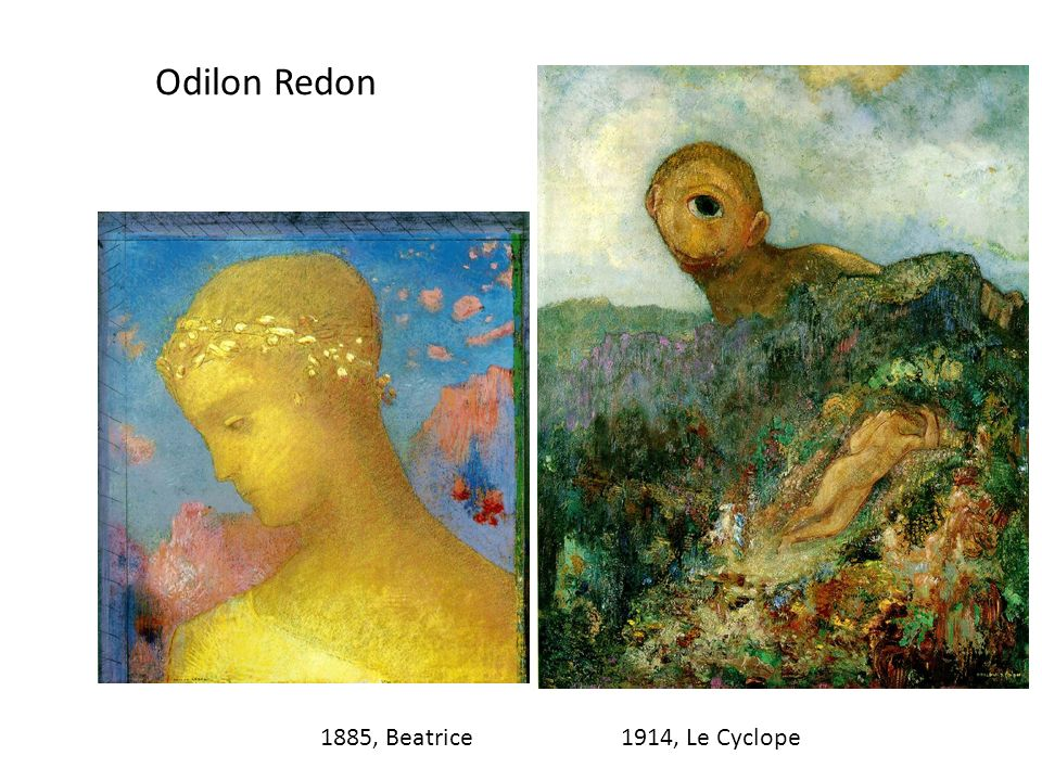 Odilon Redon 1885, Beatrice 1914, Le Cyclope