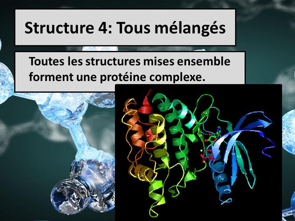 Structure 4: Tous mélangés