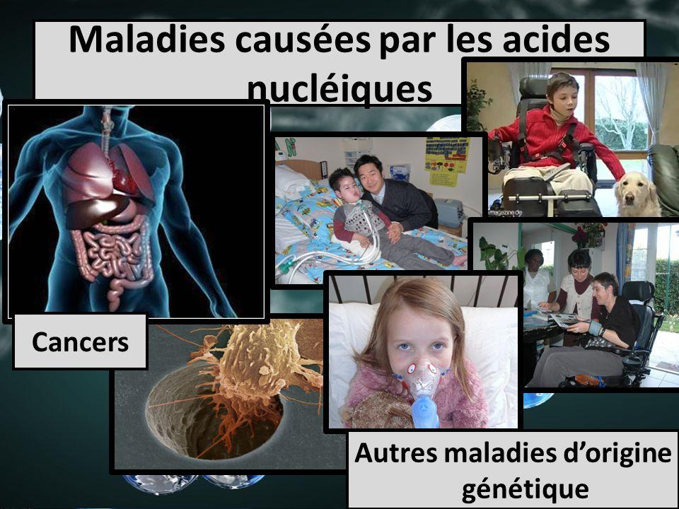 Maladies causées par les acides nucléiques