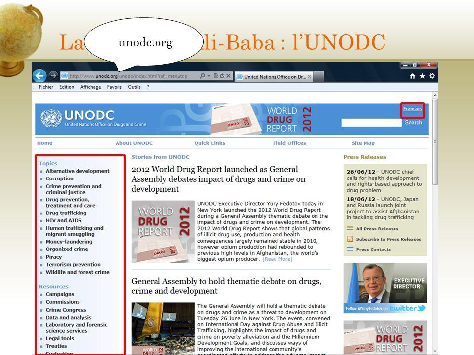 La caverne d'Ali-Baba : l'UNODC