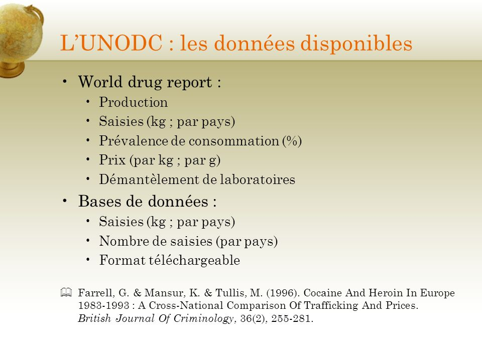 L'UNODC : les données disponibles