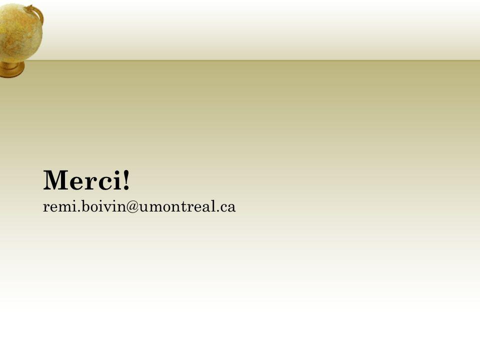 Merci! remi.boivin@umontreal.ca