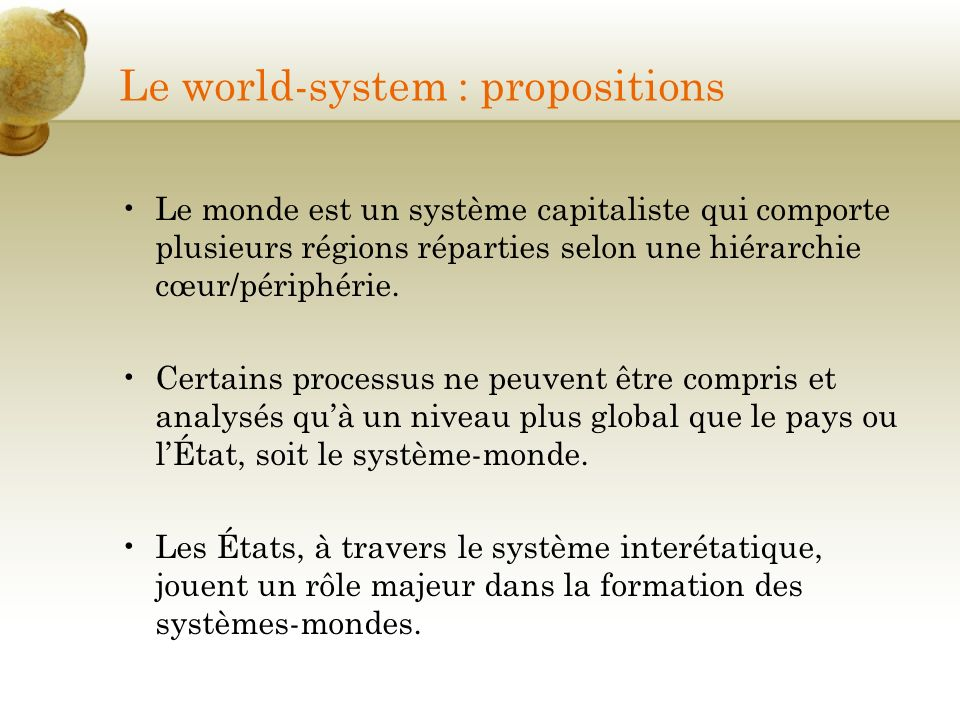 Le world-system : propositions
