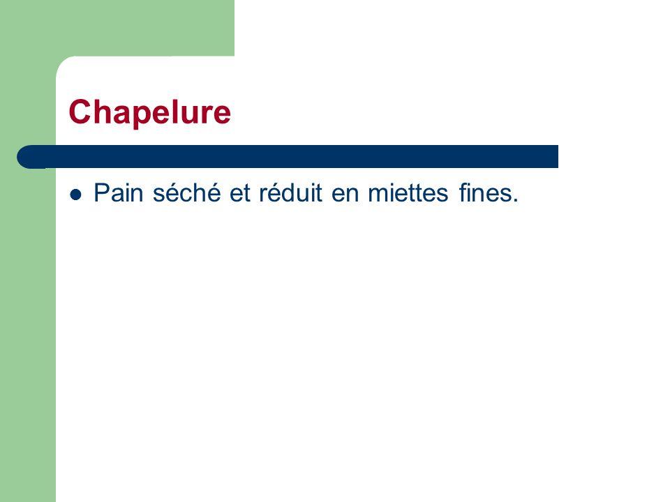 Chapelure Pain séché et réduit en miettes fines.