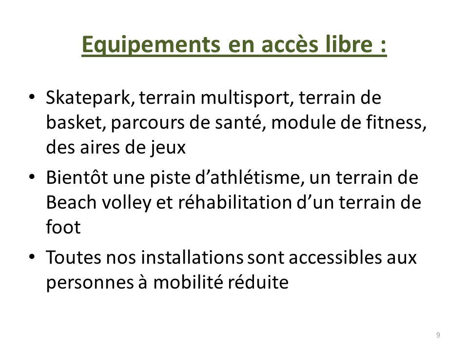 Equipements en accès libre :