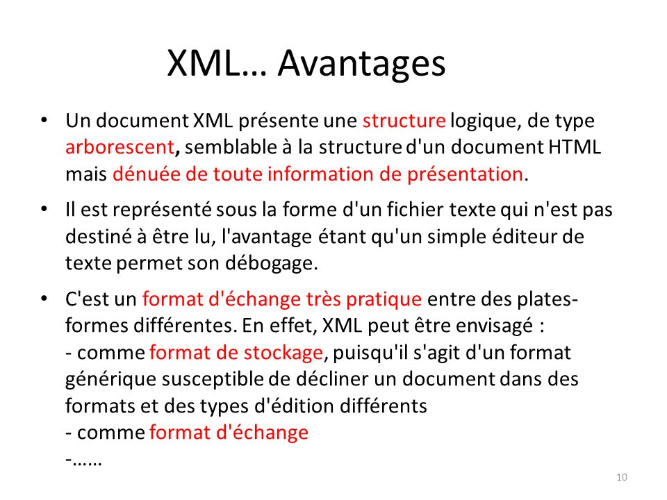 XML… Avantages