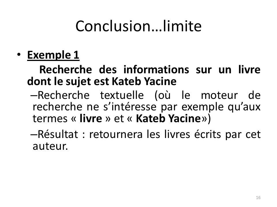 Conclusion…limite Exemple 1