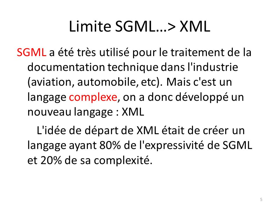 Limite SGML…> XML