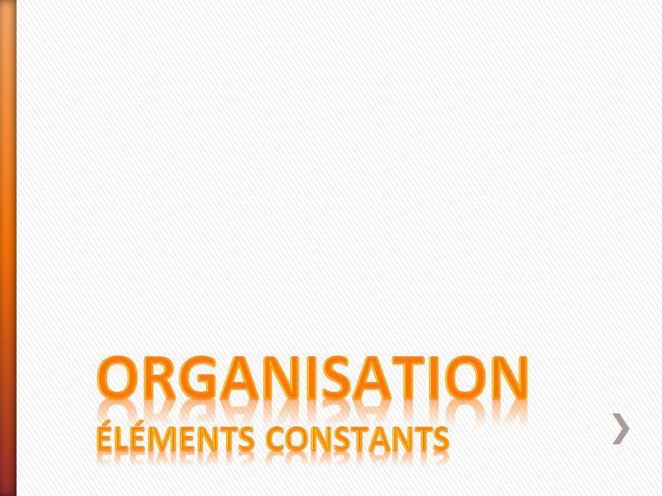 Organisation éléments constants