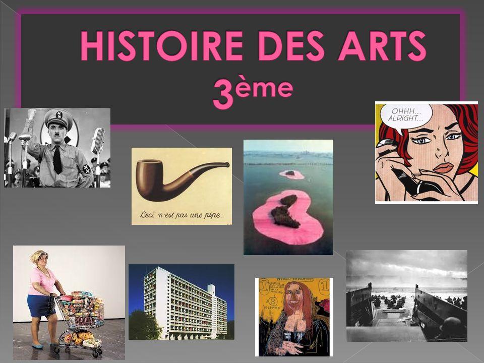 HISTOIRE DES ARTS 3ème