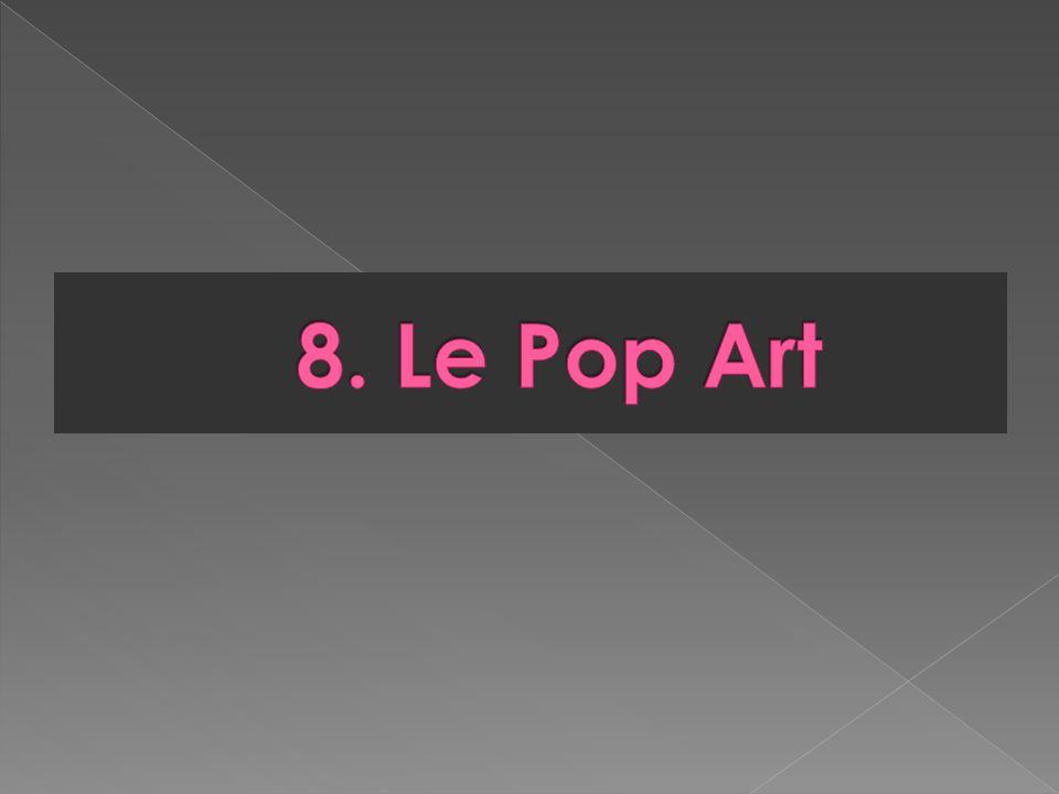 8. Le Pop Art