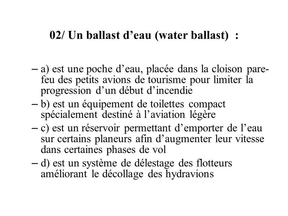 02/ Un ballast d'eau (water ballast) :