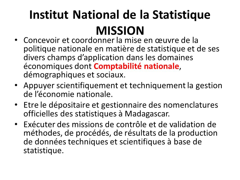 Institut National de la Statistique MISSION