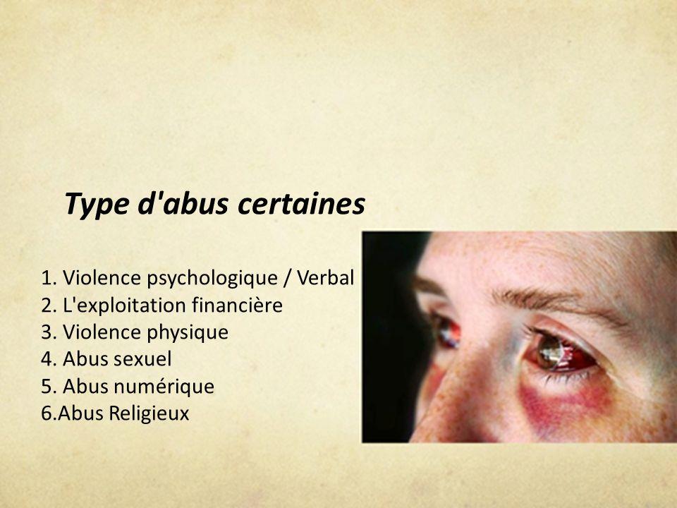 Type d abus certaines 1. Violence psychologique / Verbal