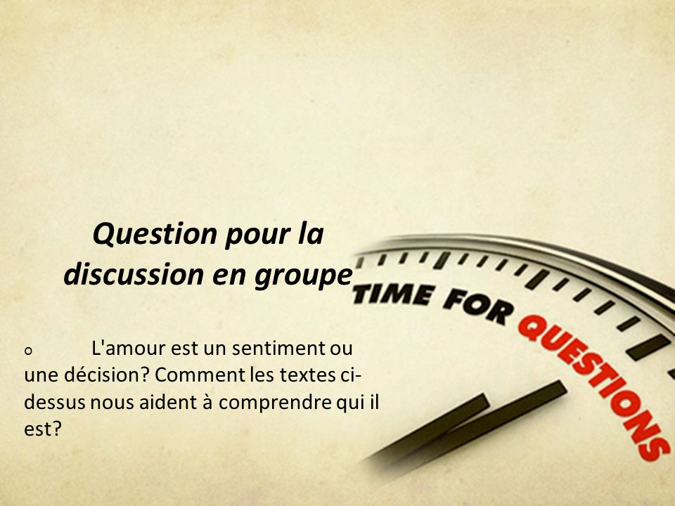 Question pour la discussion en groupe