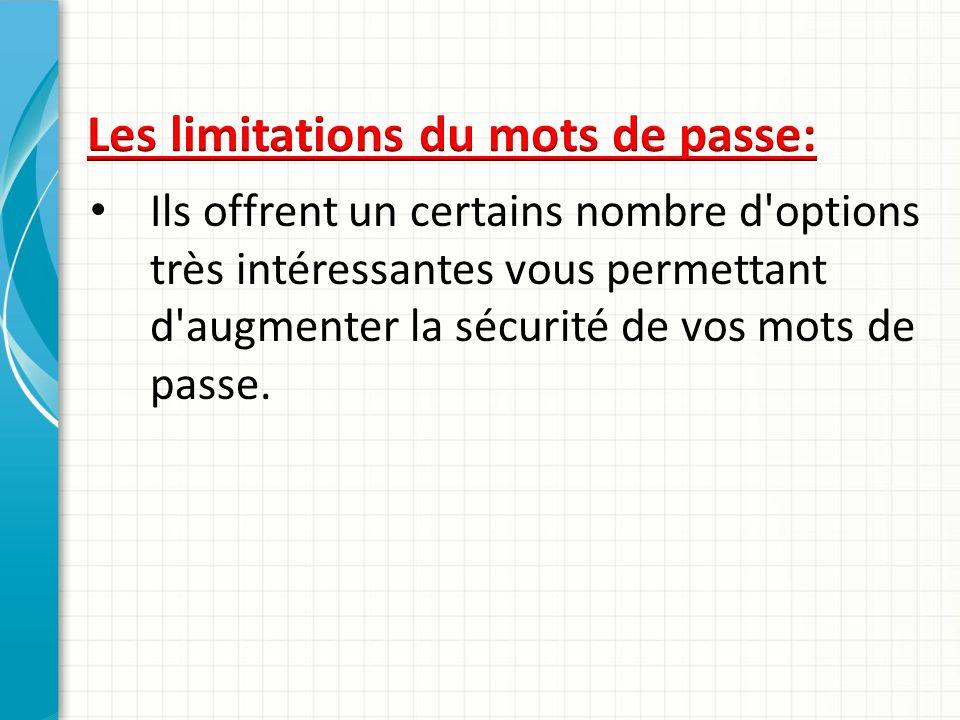 Les limitations du mots de passe: