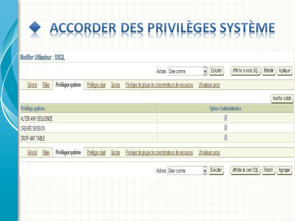 Accorder des privilèges système
