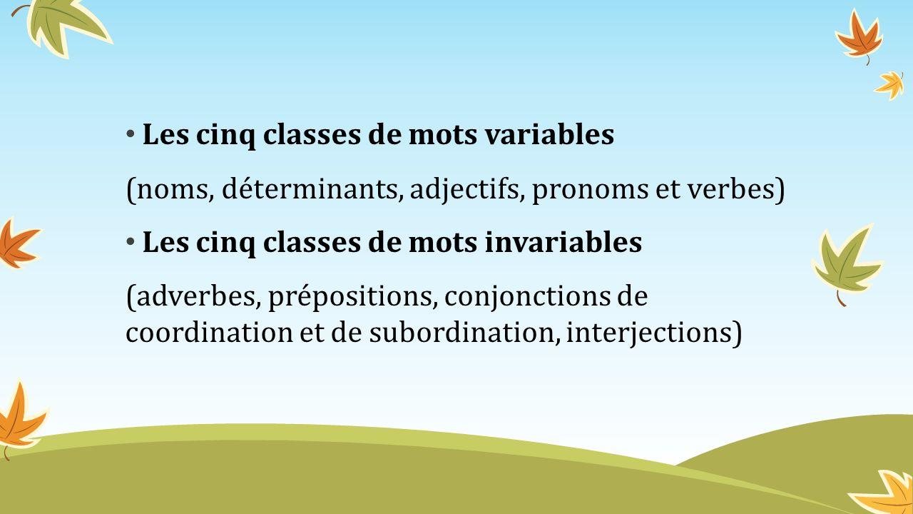 Les cinq classes de mots variables