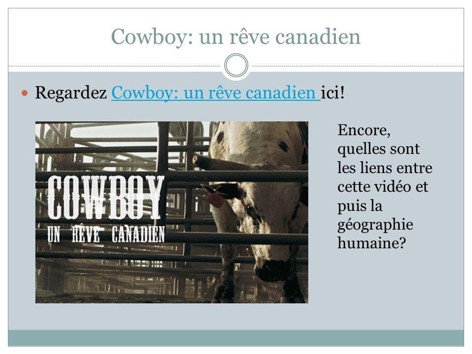Cowboy: un rêve canadien