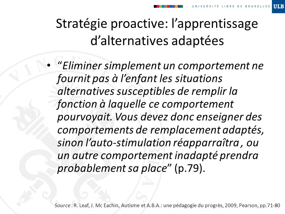 Stratégie proactive: l'apprentissage d'alternatives adaptées