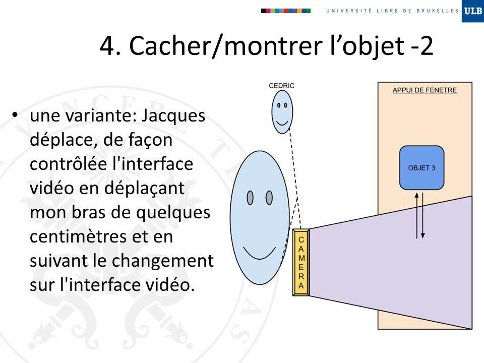 4. Cacher/montrer l'objet -2