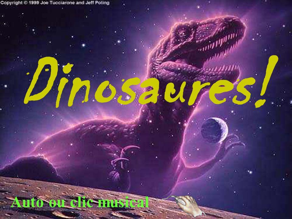 Dinosaures! Auto ou clic musical