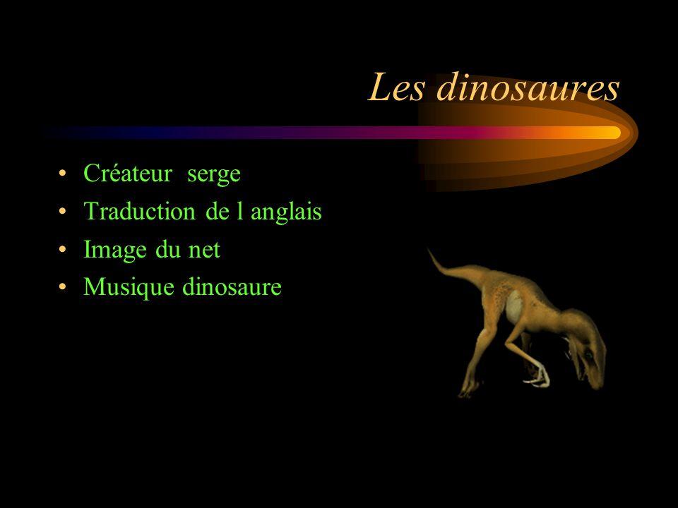 Les dinosaures Créateur serge Traduction de l anglais Image du net