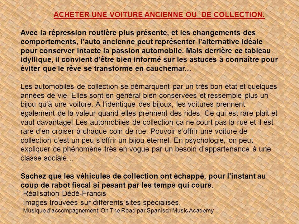 ACHETER UNE VOITURE ANCIENNE OU DE COLLECTION.