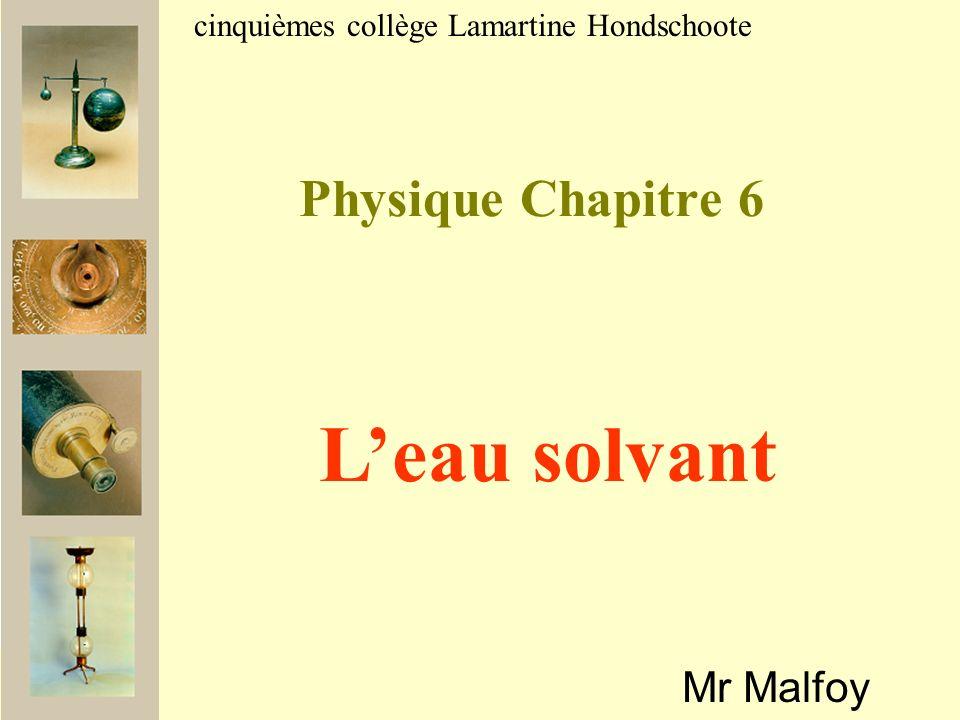 L'eau solvant Physique Chapitre 6 Mr Malfoy