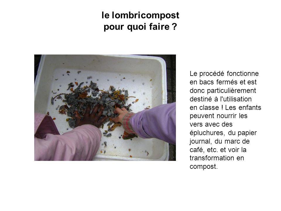 le lombricompost pour quoi faire
