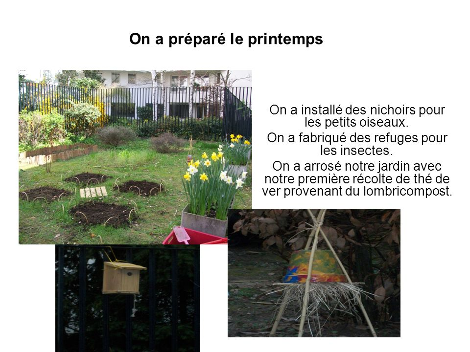 On a préparé le printemps