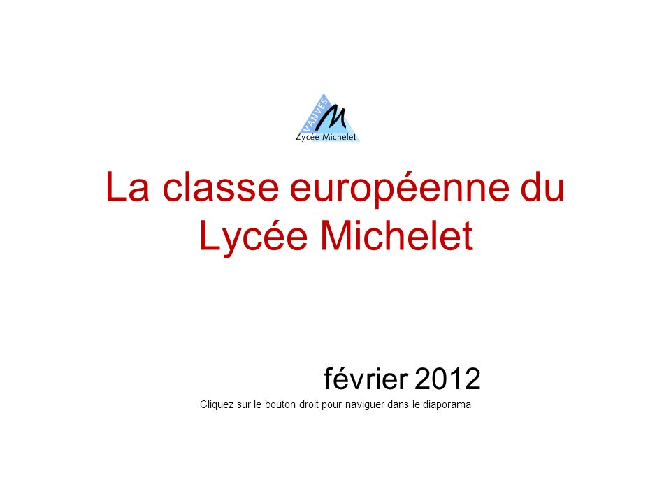 La classe européenne du Lycée Michelet