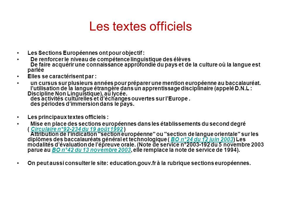 Les textes officiels Les Sections Européennes ont pour objectif :