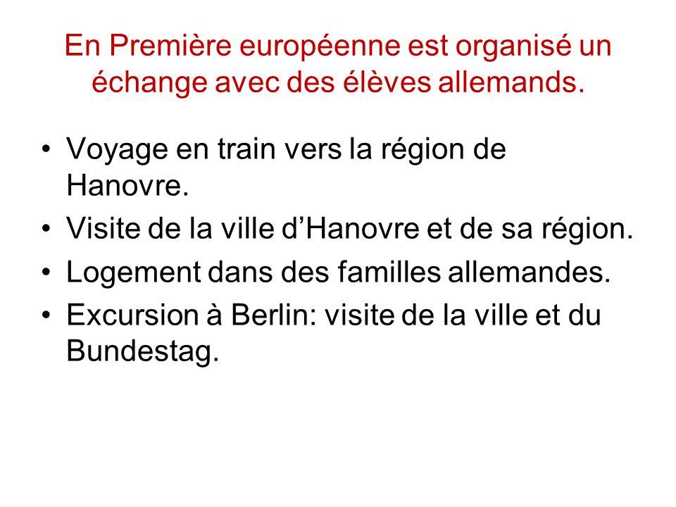 En Première européenne est organisé un échange avec des élèves allemands.