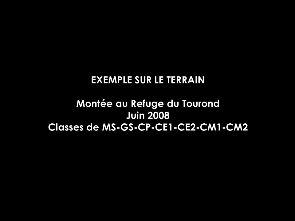 Montée au Refuge du Tourond Classes de MS-GS-CP-CE1-CE2-CM1-CM2