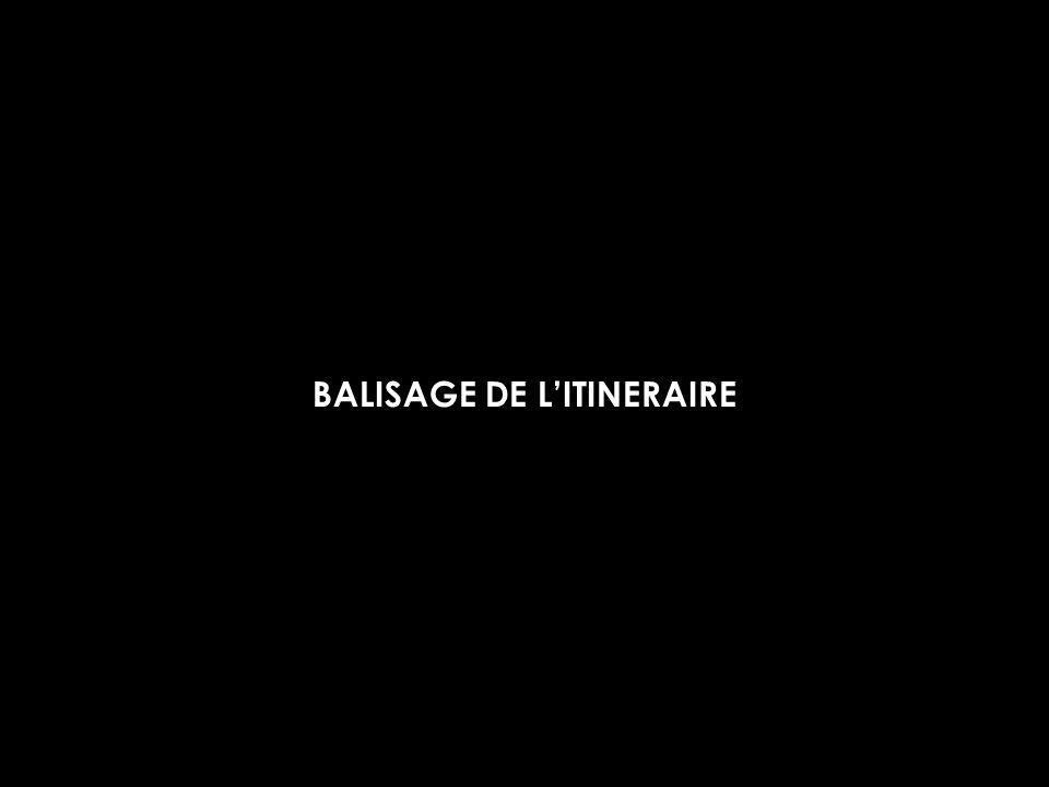 BALISAGE DE L'ITINERAIRE