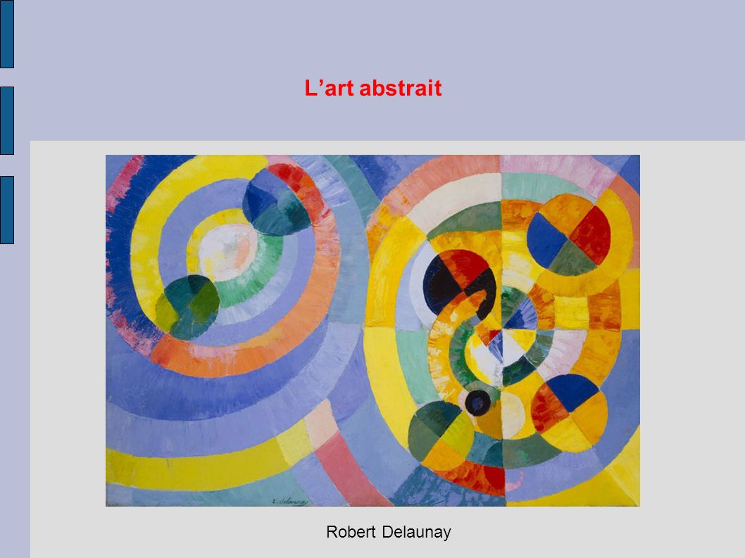 L'art abstrait Robert Delaunay