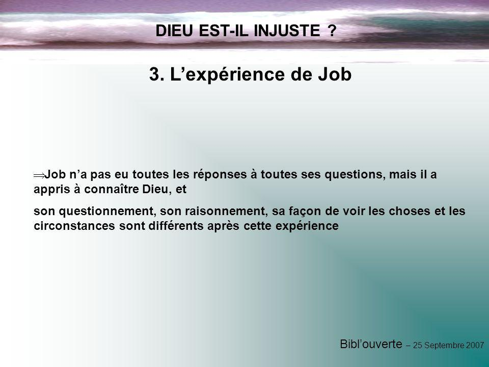 3. L'expérience de Job DIEU EST-IL INJUSTE