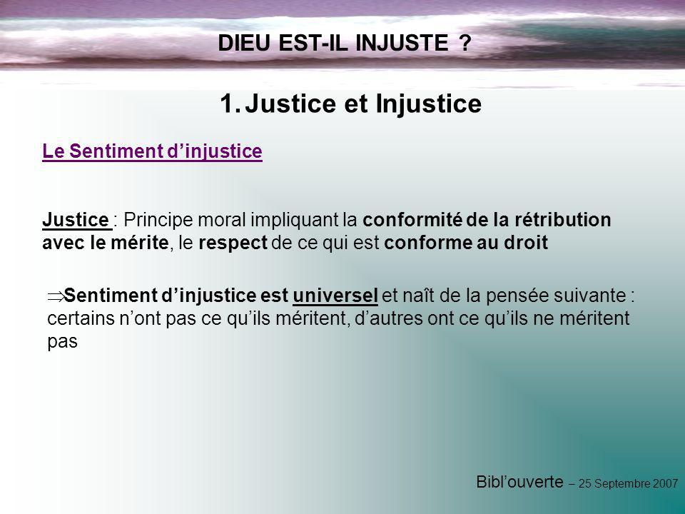 Justice et Injustice DIEU EST-IL INJUSTE Le Sentiment d'injustice