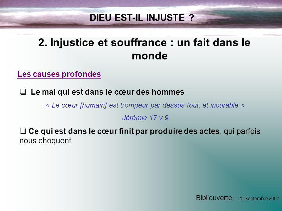 2. Injustice et souffrance : un fait dans le monde