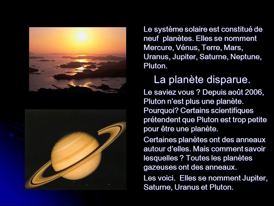 Le système solaire est constitué de neuf planètes