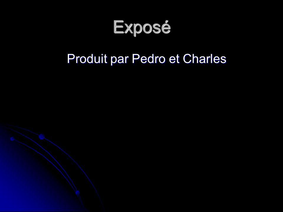 Produit par Pedro et Charles