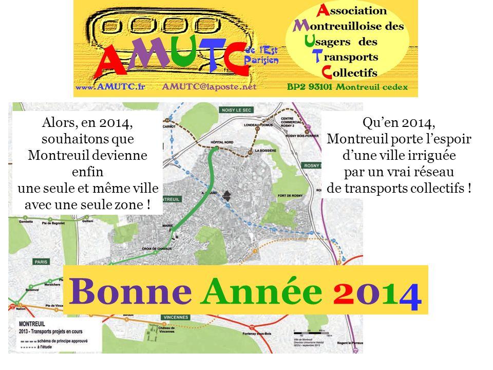 Bonne Année 2014 Alors, en 2014, souhaitons que Montreuil devienne