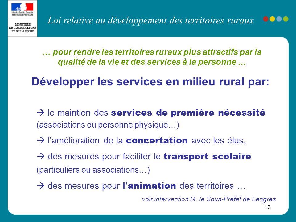 Développer les services en milieu rural par: