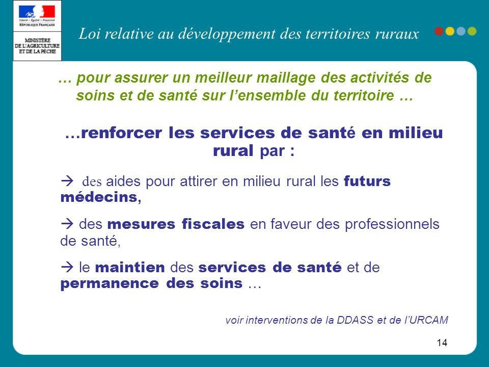 …renforcer les services de santé en milieu rural par :