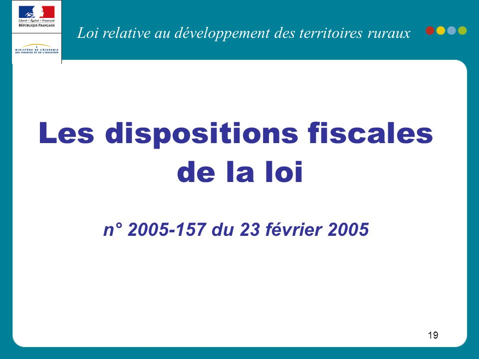 Les dispositions fiscales