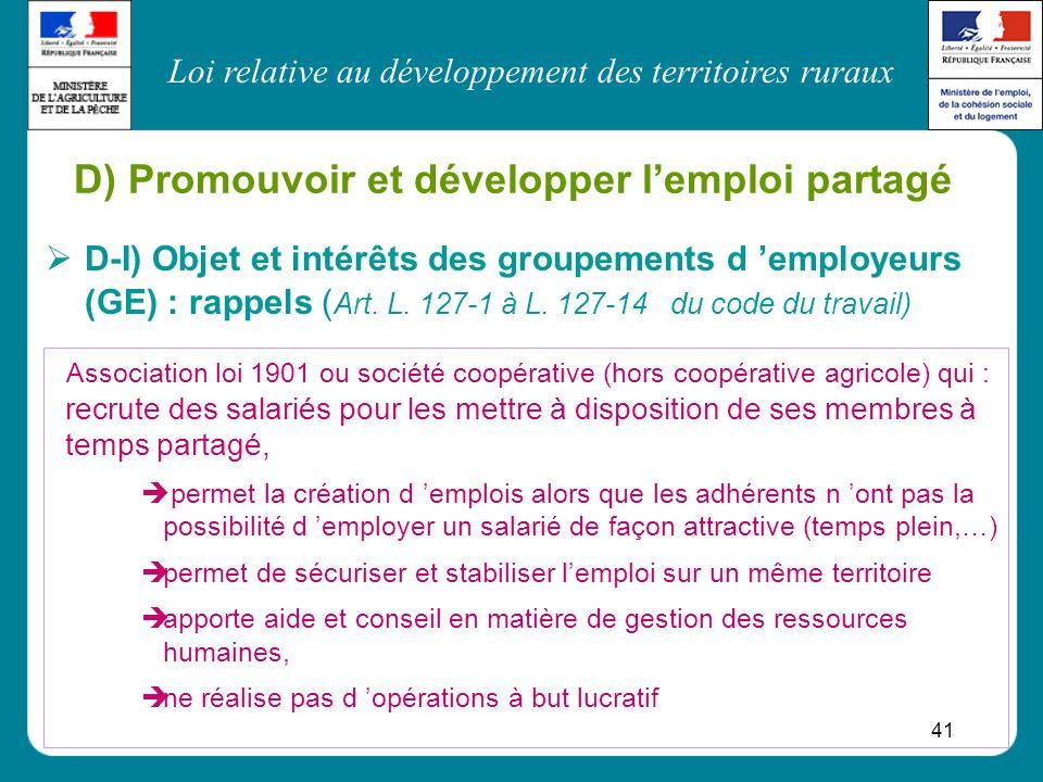 D) Promouvoir et développer l'emploi partagé