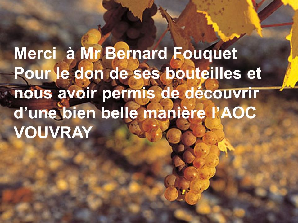 Merci à Mr Bernard Fouquet