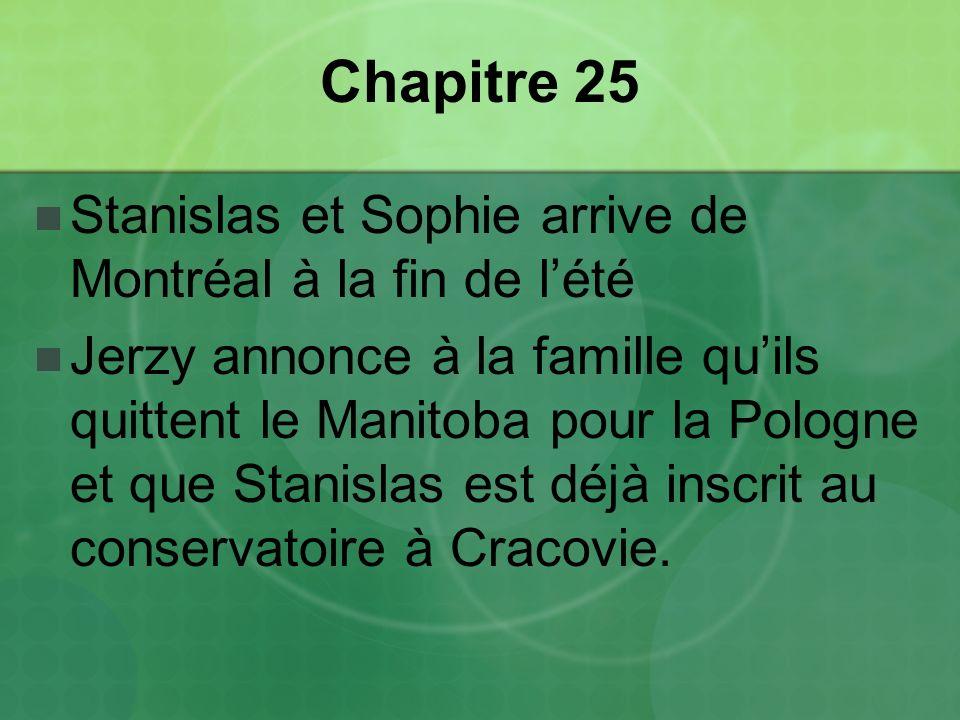 Chapitre 25 Stanislas et Sophie arrive de Montréal à la fin de l'été