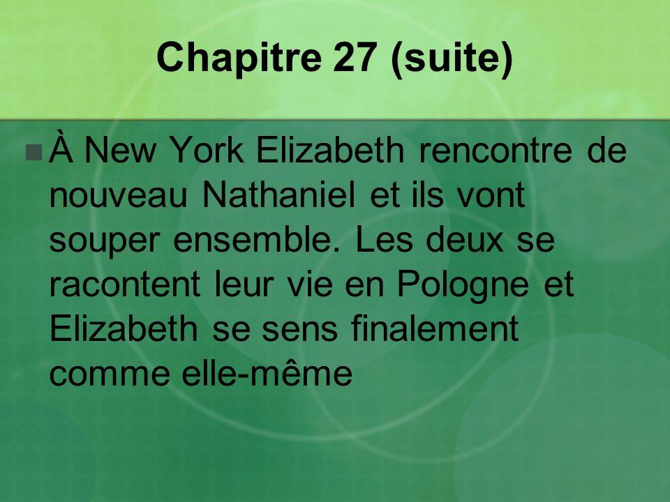 Chapitre 27 (suite)